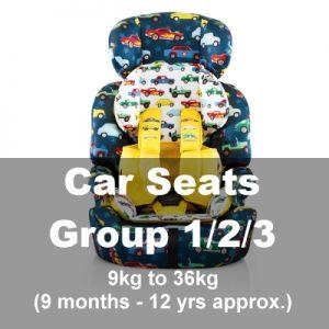 Car Seats Group 1/2/3 (9mths-12yrs)