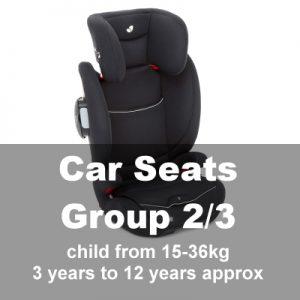 Car Seats Group 2/3 (3yrs-12yrs)